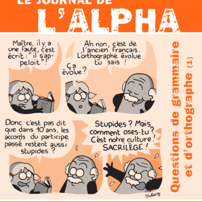 Journal de l'alpha 173 : Questions de grammaire et d'orthographe 1/2 (avril 2010)