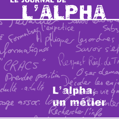 Journal de l'alpha 178 : L'alpha, un métier (avril 2011)
